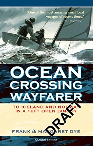 9780713675689: Ocean Crossing Wayfarer: To Iceland And Norway in a 16ft Open Boat