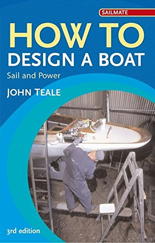9780713675726: How to Design a Boat: Power and Sail (Sailmate)