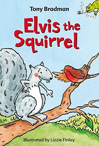 9780713675771: Elvis the Squirrel (Chameleons)