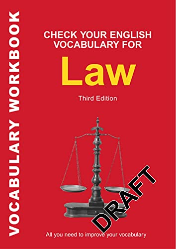 9780713675924: Check Your English Vocabulary for Law: All You Need to Improve Your Vocabulary (Reference)