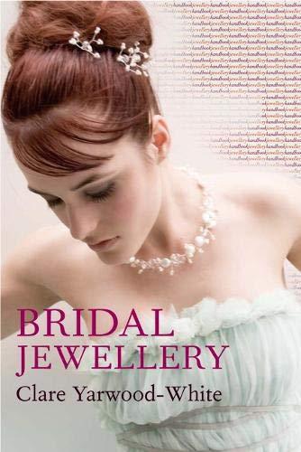 9780713675993: Yarwood-White, C: Jewellery Handbooks: Bridal Jewellery