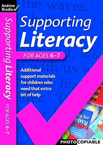 Supporting Literacy For Ages 6-7: Brodie, Andrew, Richardson,