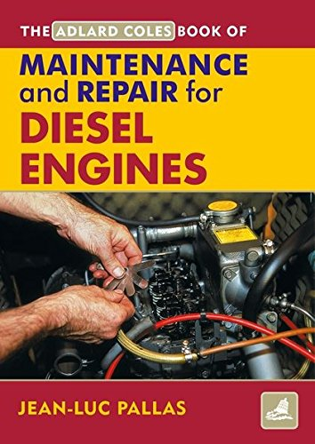 9780713676143: AC Maintenance and Repair Manual for Diesel Engines (Adlard Coles Book of)