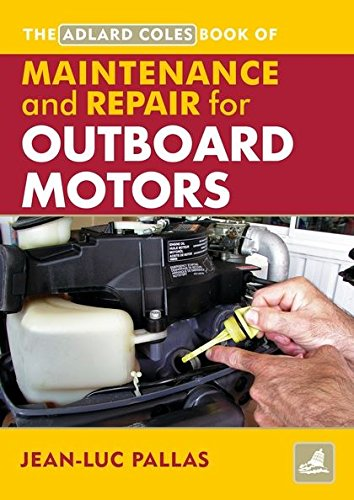 9780713676150: Outboard Motors Maintenance And Repair Manual