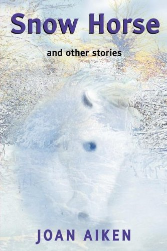 Snow Horse and other stories (Large Print) (White Wolves: Comparing Work) (9780713676549) by Joan Aiken