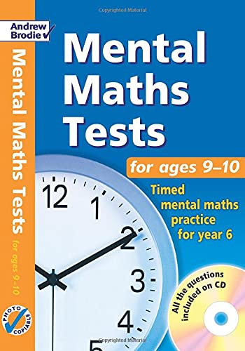 Mental Maths Tests for Ages 9-10: Timed Mental Maths Practice for Year 5: Brodie, Andrew