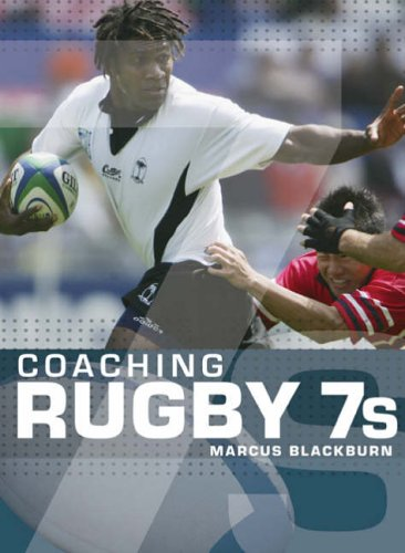 9780713676747: Coaching Rugby 7s