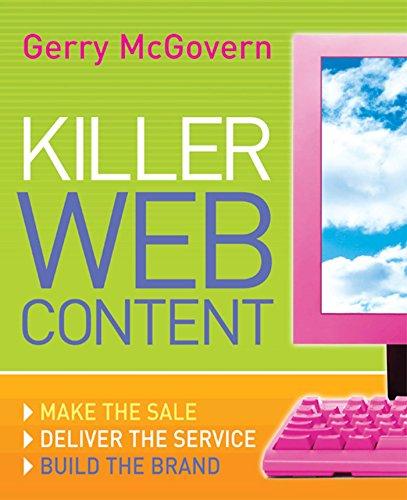 9780713677041: Killer Web Content: Make the Sale, Deliver the Service, Build the Brand
