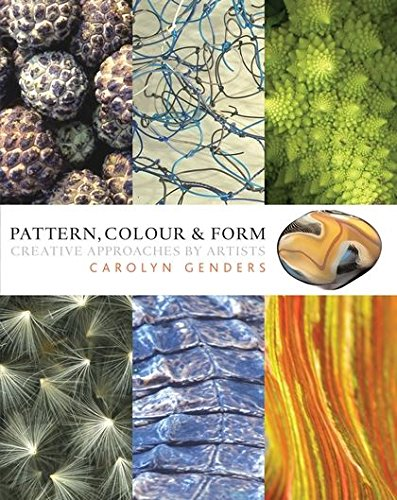 9780713678093: Pattern, Colour and Form: Creative Approaches by Artists