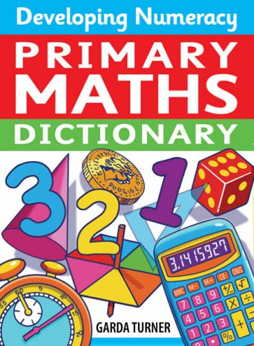 9780713678505: Developing Numeracy: Primary Maths Dictionary: Key Stage 2 Concise Illustrated Mathematics Language
