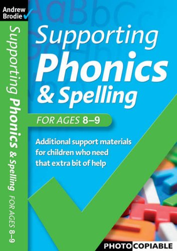 9780713678932: Supporting Phonics and Spelling for ages 8-9