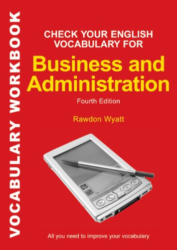 9780713679168: Check Your English Vocabulary for Business and Administration: All You Need to Improve Your Vocabulary (Check Your Vocabulary)