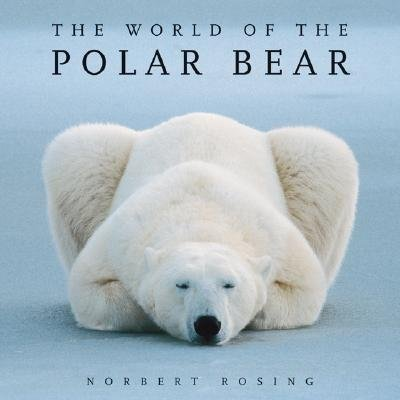 9780713679199: The World of the Polar Bear