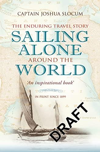 9780713679359: Sailing Alone Around the World (Adlard Coles Maritime Classics)