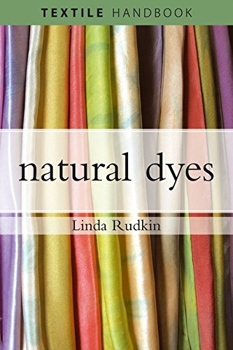 9780713679557: Natural Dyes (Textiles Handbooks)