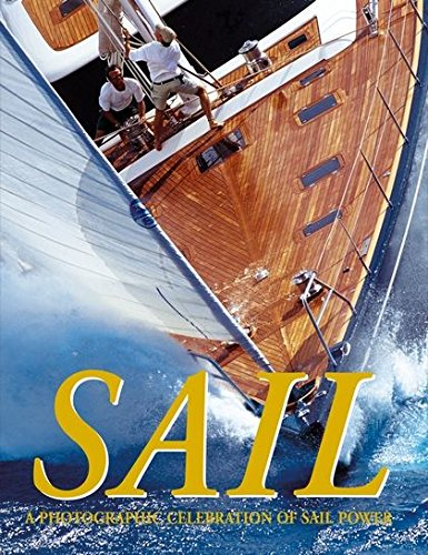 9780713679830: Sail: A Photographic Celebration of Sail Power