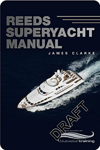 9780713679878: Reeds Superyacht Manual: Published in Association With Bluewater Training