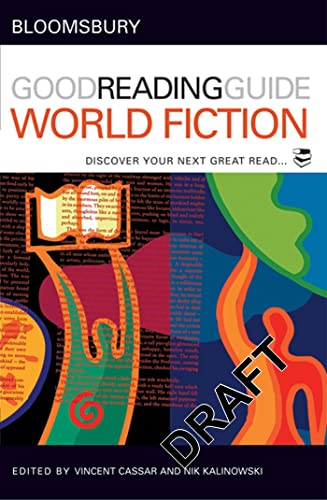 9780713679991: The Bloomsbury Good Reading Guide to World Fiction: Discover your next great read