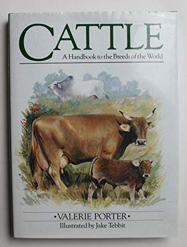 9780713680003: Cattle: A Handbook to the Breeds of the World