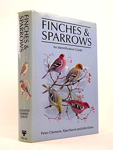 9780713680171: Finches and Sparrows: An Identification Guide (Helm Field Guides)
