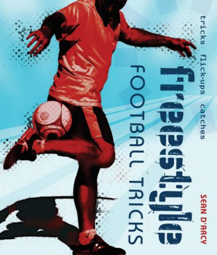 9780713681390: Freestyle Football Tricks