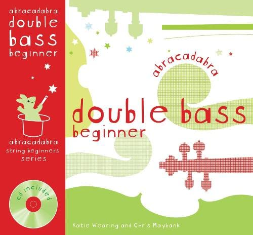 9780713681635: Abracadabra Double Bass Beginner (Pupil's book + CD)