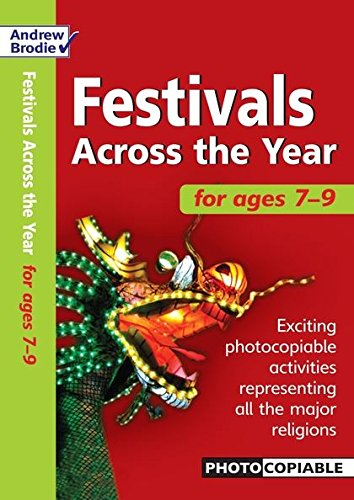 Festivals Across the Year 7-9 (Festivals Across: Richardson, Judy, Brodie,