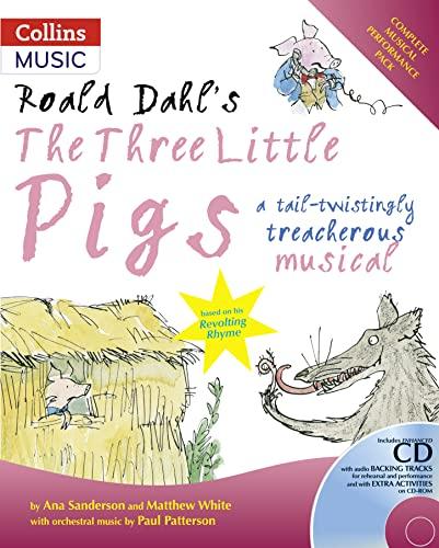 9780713682021: Roald Dahl's The Three Little Pigs (Book + CD/CD-ROM): A tail-twistingly treacherous musical