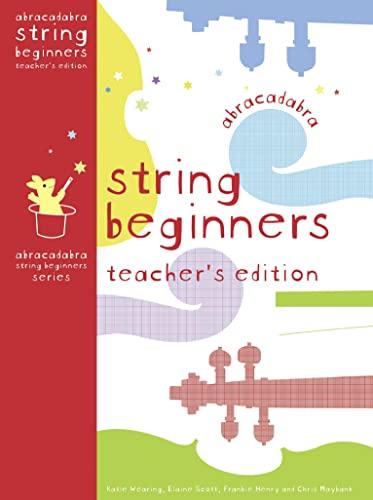 9780713682144: Abracadabra Strings Beginners: Teacher's Edition