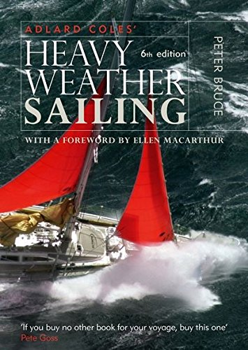 9780713682434: Heavy Weather Sailing