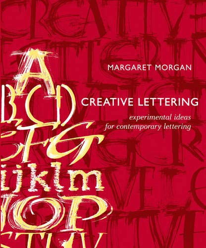 9780713682472: Creative Lettering