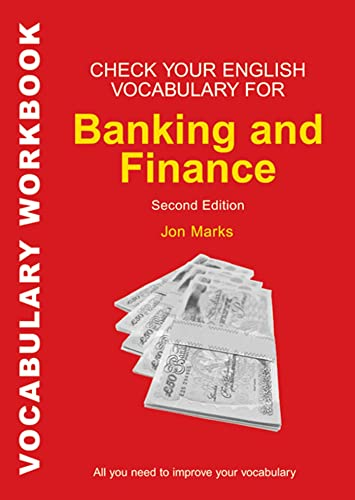 9780713682502: Check Your English Vocabulary for Banking & Finance: All You Need to Improve Your Vocabulary (Check Your Vocabulary)