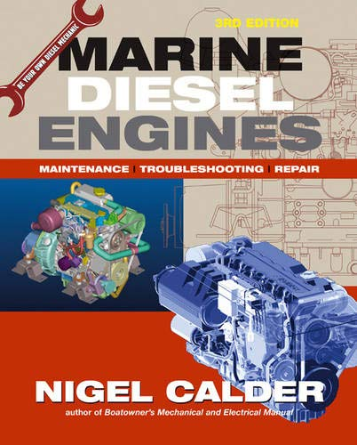 9780713682663: Marine Diesel Engines: Be Your Own Diesel Mechanic - Maintenance, Troubleshooting and Repair