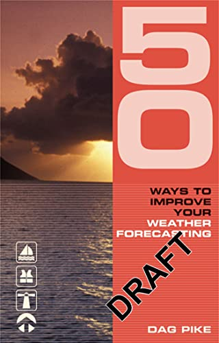 9780713682687: 50 Ways to Improve Your Weather Forecasting