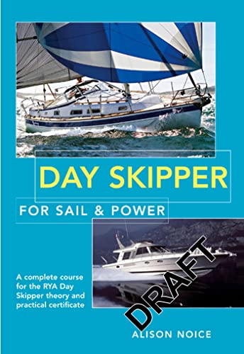 9780713682724: Day Skipper for Sail and Power
