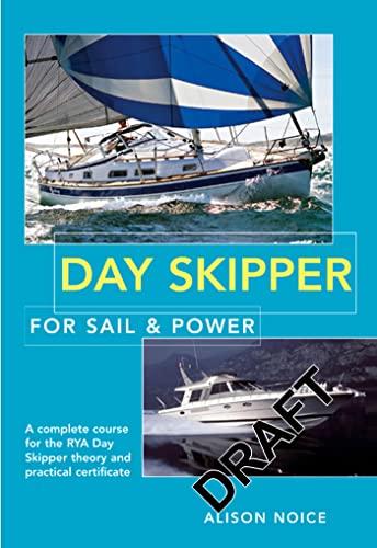 9780713682724: Day Skipper for Sail & Power