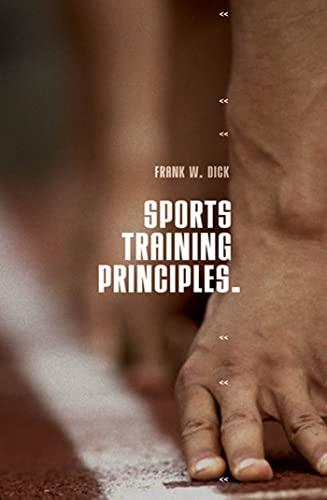 9780713682786: Sports Training Principles