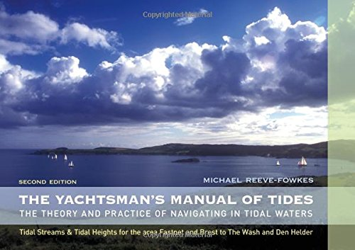 9780713682908: The Yachtsman's Manual of Tides: The Theory and Practice of Navigating in Tidal Waters