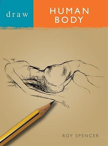 9780713683073: Draw the Human Body (Draw Books)
