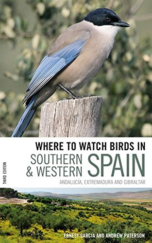 9780713683158: Where to Watch Birds in Southern and Western Spain: Andalucaia, Extremadura and Gibraltar