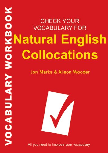 9780713683172: Check Your Vocabulary for Natural English Collocations: All You Need to Improve Your Vocabulary