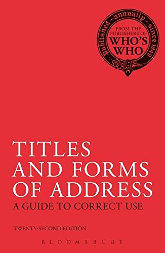 9780713683257: Titles and Forms of Address: A Guide to Correct Use