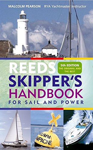 9780713683387: Reeds Skipper's Handbook: For Sail and Power (Reed's Professional)