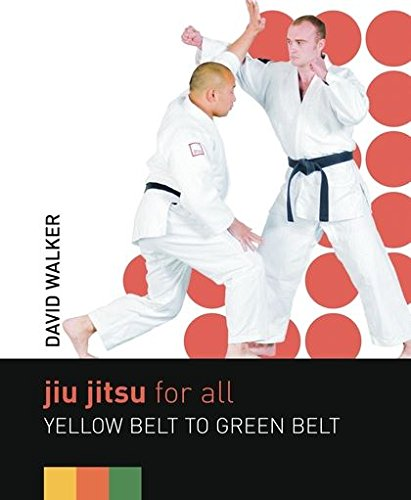 9780713683462: Jiu Jitsu for All: Yellow Belt to Green Belt
