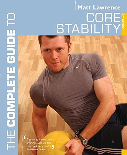 9780713683479: Complete Guide to Core Stability (Complete Guides)