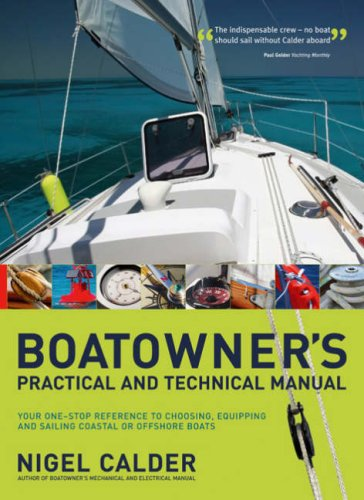 9780713683516: Boatowner's Practical and Technical Cruising Manual: The Complete Handbook for Coastal and Offshore Sailors