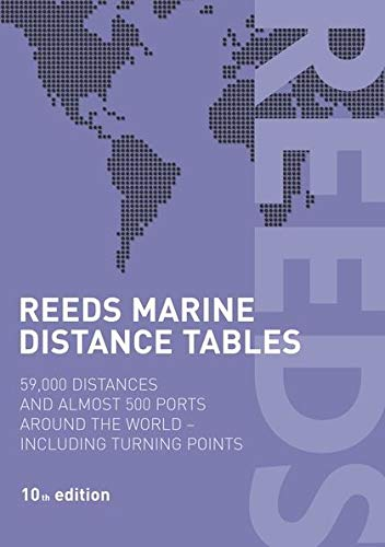 Reeds Marine Distance Tables: 59,000 Distances and: Caney, R.W., Reynolds,