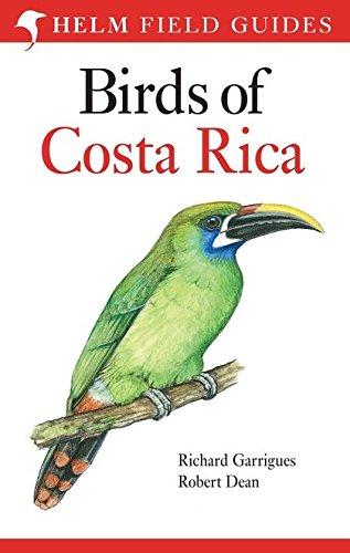 9780713683691: The Birds of Costa Rica: A Field Guide