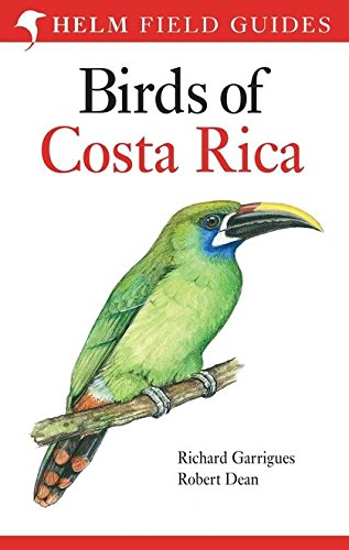 9780713683691: The Birds of Costa Rica: A Field Guide
