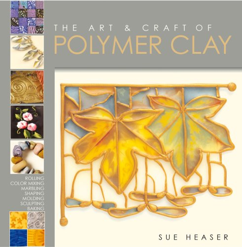 9780713684155: Art and Craft of Polymer Clay: Techniques and Inspiration for Jewellery, Beads and the Decorative Arts